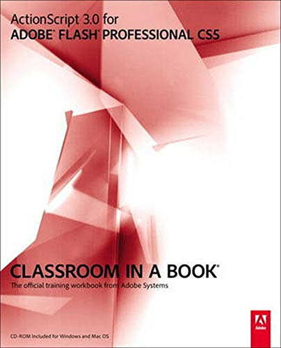 9780321704474: ActionScript 3.0 for Adobe Flash Professional CS5 Classroom in a Book