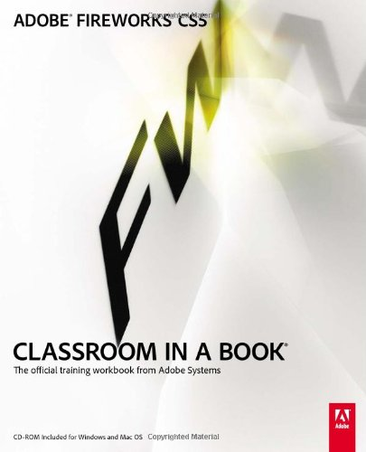 9780321704481: Adobe Fireworks CS5 Classroom in a Book