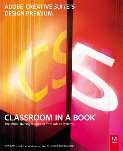 9780321704504: Adobe Creative Suite 5 Design Premium Classroom in a Book