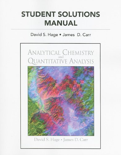 9780321705518: Student Solutions Manual For Analytical Chemistry and Quantitative Analysis