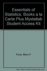 9780321705860: Essentials of Statistics, Books a la Carte Plus MyStatLab Student Access Kit (4th Edition)