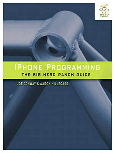 9780321706249: iPhone Programming: The Big Nerd Ranch Guide (Big Nerd Ranch Guides)