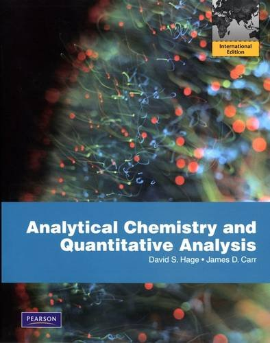 9780321706805: Analytical Chemistry and Quantitative Analysis. by David S. Hage and James D. Carr