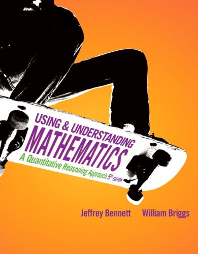 9780321708953: Using and Understanding Mathematics: A Quantitative Reasoning Approach plus NEW MyMathLab with Pearson eText -- Access Card Package (5th Edition)