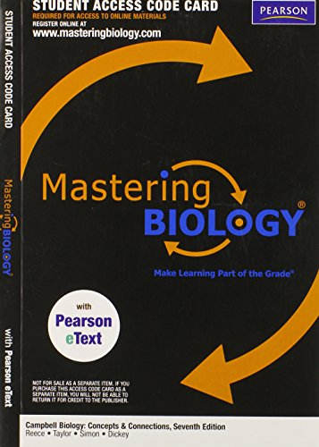 Campbell Biology : Concepts and Connections Access: Pearson