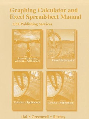 9780321709660: Graphing Calculator and Excel Spreadsheet Manual for Finite Mathematics and Calculus with Applications Series
