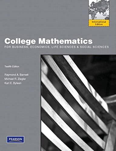 9780321710826: College Mathematics for Business, Economics, Life Sciences and Social Sciences: International Edition