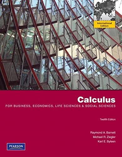 9780321711007: Calculus for Business, Economics, Life Sciences and Social Sciences