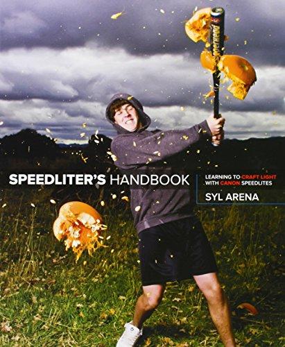 9780321711052: Speedliter's Handbook: Learning to Craft Light with Canon Speedlites