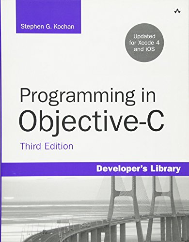 9780321711397: Programming in Objective-C, Third Edition (Developer's Library)