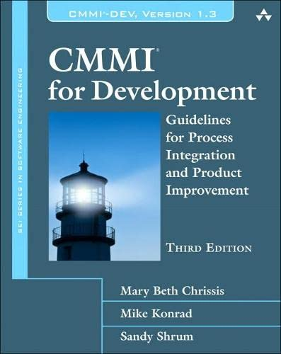 9780321711502: CMMI for Development: Guidelines for Process Integration and Product Improvement (3rd Edition) (SEI Series in Software Engineering)