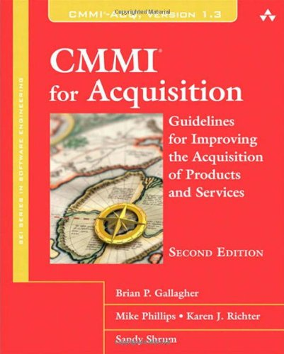 9780321711519: CMMI for Acquisition: Guidelines for Improving the Acquisition of Products and Services (2nd Edition) (SEI Series in Software Engineering)