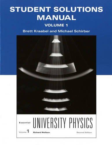 9780321712035: Student Solutions Manual for Essential University Physics, Volume 1