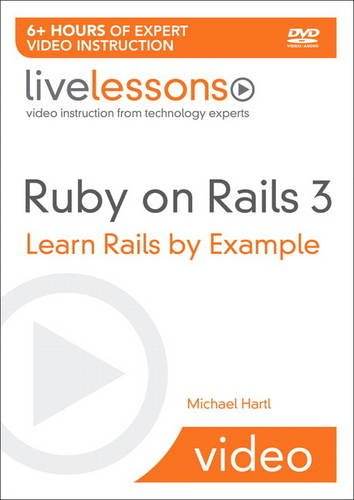 9780321712325: Ruby on Rails Video: Learn Rails by Example