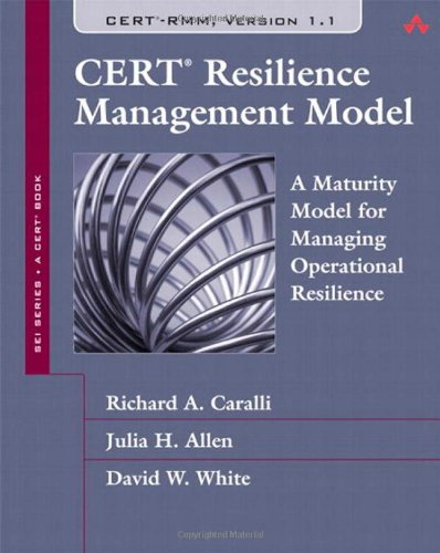 9780321712431: CERT Resilience Management Model: A Maturity Model for Managing Operational Resilience