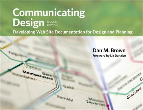 9780321712462: Communicating Design: Developing Web Site Documentation for Design and Planning (Voices That Matter)