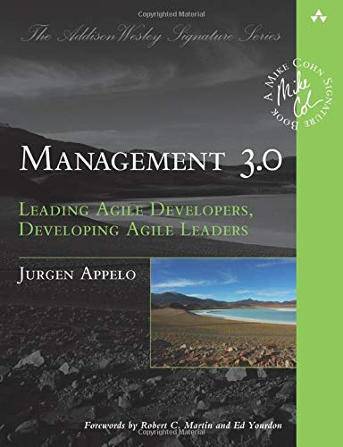 9780321712479: Management 3.0: Leading Agile Developers, Developing Agile Leaders (Addison Wesley Signature Series)