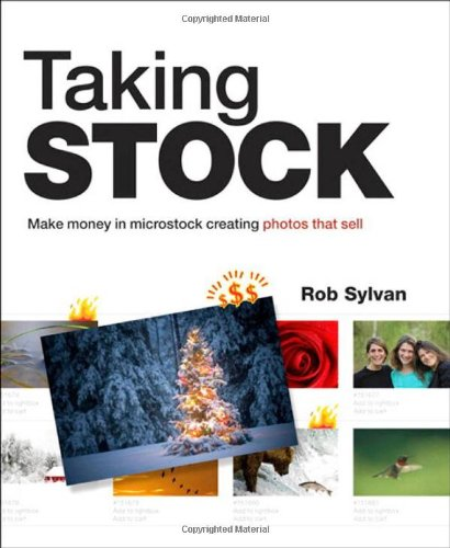 9780321713070: Taking Stock: Make money in microstock creating photos that sell