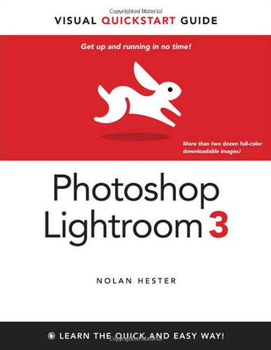 9780321713100: Photoshop Lightroom 3: Visual QuickStart Guide