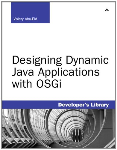 9780321714336: Designing Dynamic Java Applications With Osgi