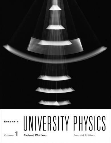 Essential University Physics Plus MasteringPhysics with eText: Richard Wolfson