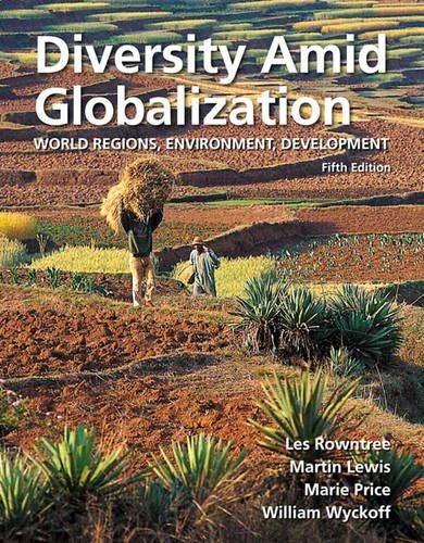 9780321714480: Diversity Amid Globalization: World Regions, Environment, Development (5th Edition)