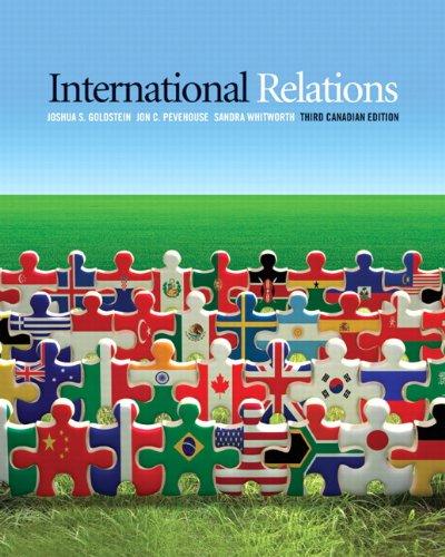 International Relations, Third Canadian Edition (3rd Edition): Goldstein, Joshua S.,