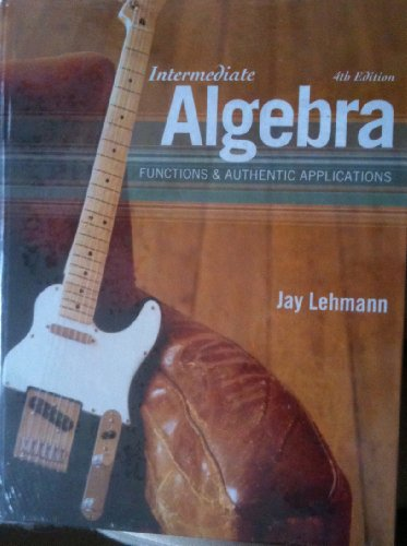 9780321714541: Intermediate Algebra: Functions & Authentic Applications plus MyMathLab/MyStatLab Student Access Code Card (4th Edition)