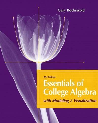 9780321715289: Essentials of College Algebra with Modeling and Visualization