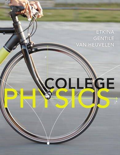 College Physics: Etkina, Eugenia, Gentile,