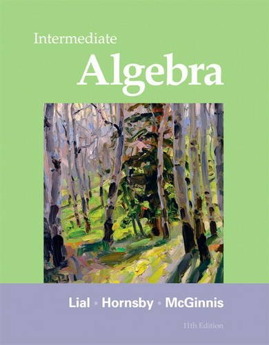 Intermediate Algebra (11th Edition): Lial, Margaret L.;