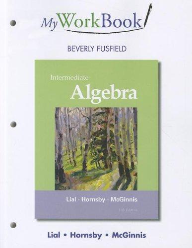 9780321715869: MyWorkBook for Intermediate Algebra