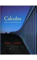 Calculus: Early Transcendentals (Briggs/Cochran Calculus): William L. Briggs,