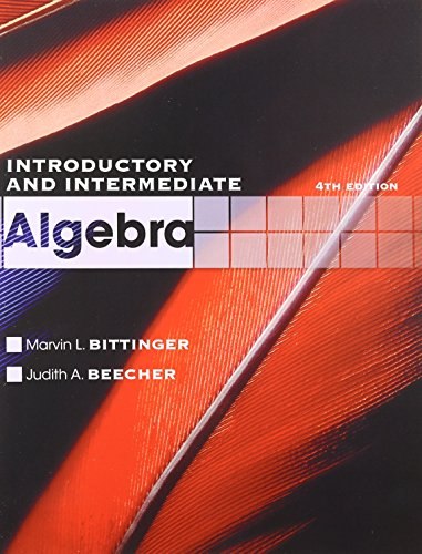 Introductory and Intermediate Algebra with MathXL (24-month: Bittinger, Marvin L.;