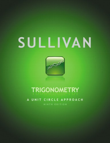 9780321716576: Trigonometry: A Unit Circle Approach (9th Edition)