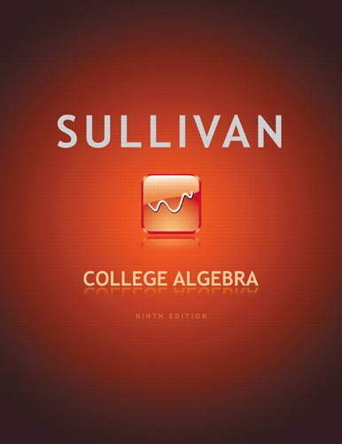 9780321716811: College Algebra (9th Edition)