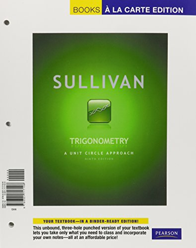 9780321717108: Trigonometry: A Unit Circle Approach, Books a la Carte Edition (9th Edition)