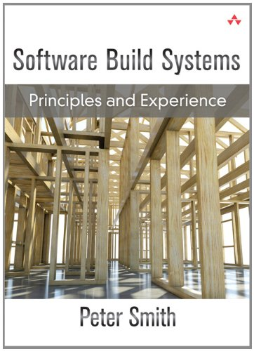 9780321717283: Software Build Systems: Principles and Experience