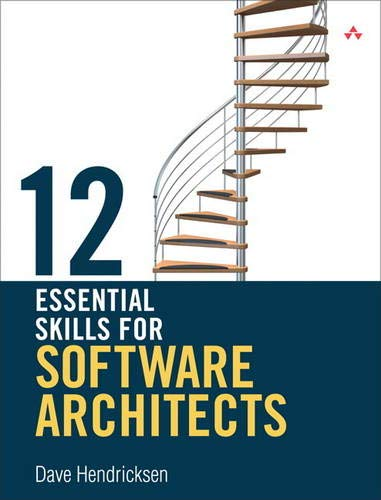 9780321717290: 12 Essential Skills for Software Architects