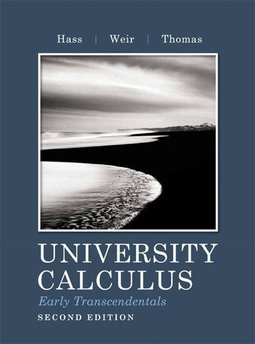 9780321717399: University Calculus: Early Transcendentals (2nd Edition)