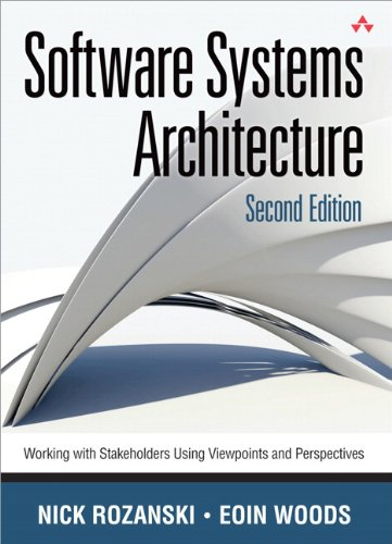 9780321718334: Software Systems Architecture: Working With Stakeholders Using Viewpoints and Perspectives (2nd Edition)