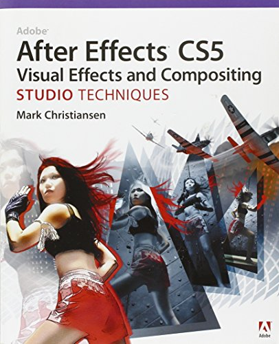 9780321719621: Adobe After Effects CS5 Visual Effects and Compositing Studio Techniques
