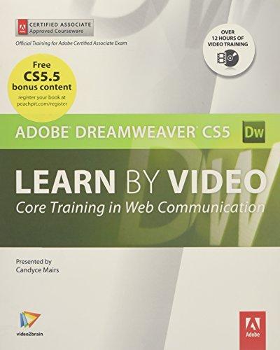 9780321719812: Learn Adobe Dreamweaver CS5 by Video: Core Training in Web Communication (Learn by Video)