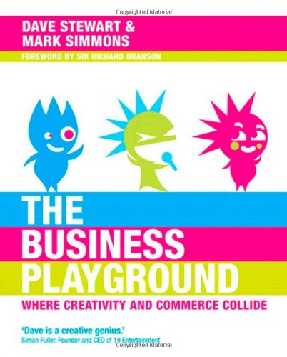 Business Playground: Where Creativity and Commerce Collide, The (Voices That Matter): Stewart, Dave...