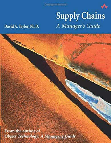 9780321720696: Supply Chains: A Manager's Guide (paperback)