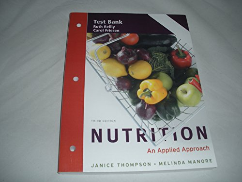 9780321721143: Test Bank Nutrition an Applied Approach 3rd Edition