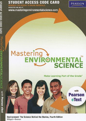 9780321721501: MasteringEnvironmentalScience with Pearson eText Student Access Code Card for Environment: The Science behind the Stories (4th Edition)