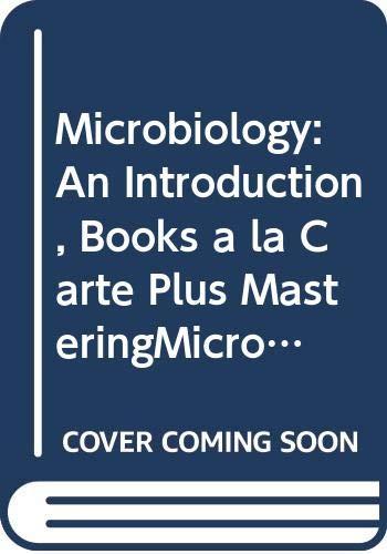9780321722409: Microbiology: An Introduction, Books a la Carte Plus MasteringMicrobiology (10th Edition)