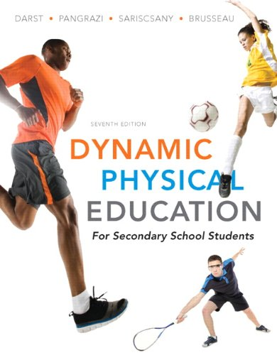 9780321722492: Dynamic Physical Education for Secondary School Students (7th Edition)