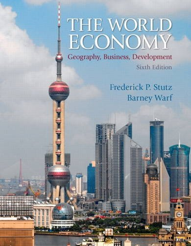 9780321722508: The World Economy: Geography, Business, Development